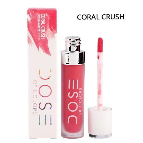 Dose of Colours Liquid Matte Lipstick # Coral Crush ลิปเนื้อแมทสนิท เข้าถึงทุกร่องปาก กลบสีปากเนี๊ยบ ฟินิชเป็นแมทแน่น ดูไกลๆเหมือนกำมะหยี่